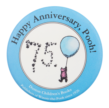 Happy Anniversary Pooh Events Button Museum