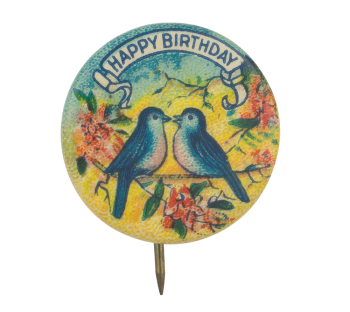 Happy Birthday Blue Birds Event Button Museum