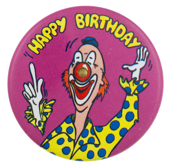 Happy Birthday Clown Innovative Button Museum