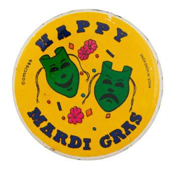 Happy Mardi Gras Event Button Museum