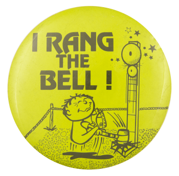 I Rang the Bell Green Club Button Museum
