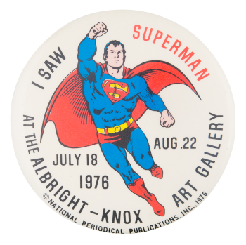 I Saw Superman Events Button Museum