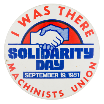 I Was There Solidarity Day Event Button Museum