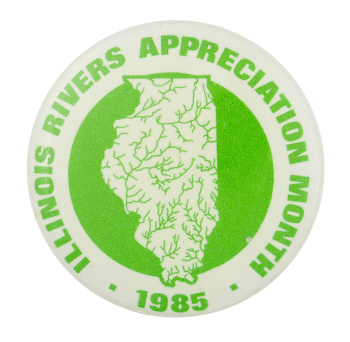 Illinois Rivers Appreciation Month Event Button Museum