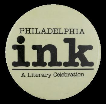 Philadelphia Ink Event Button Museum