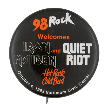 Iron Maiden and Quiet Riot Concert Event Button Museum