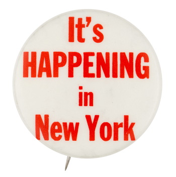 It's Happening in New York Event Button Museum