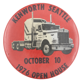 Kenworth Seattle 1976 Open House Event Button Museum