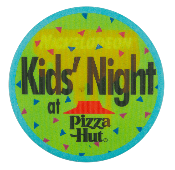 Kids' Night at Pizza Hut Event Button Museum