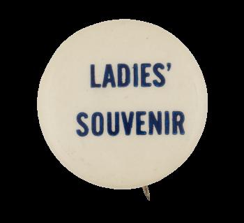 Ladies' Souvenir Event Button Museum