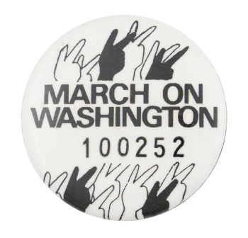March on Washington 100252 Club Button Museum