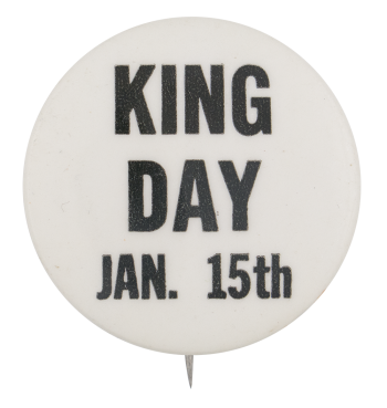 Martin Luther King Day Event Button Museum