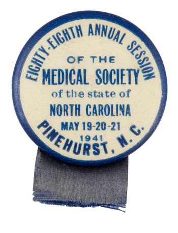 Medical Society Pinehurst Event Button Museum