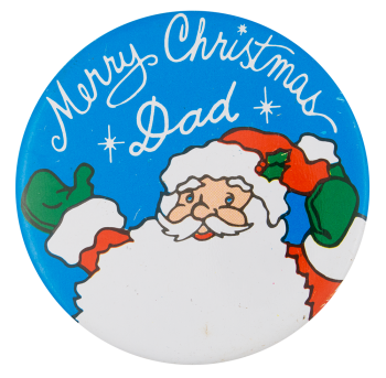 Merry Christmas Dad Event Button Museum