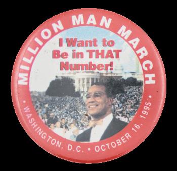 Million Man March Event Button Museum