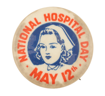 National Hospital Day Event Button Museum