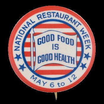 National Restaurant Week Event Button Museum