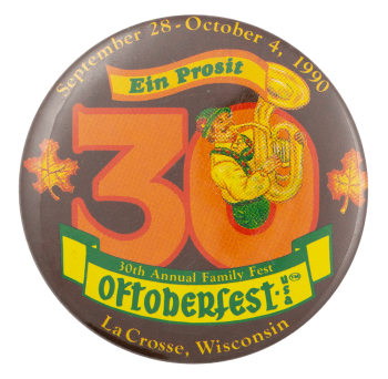 Oktoberfest La Crosse Wisconsin Event Button Museum