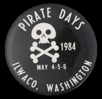 Pirate Days Ilwaco Washington Events Button Museum