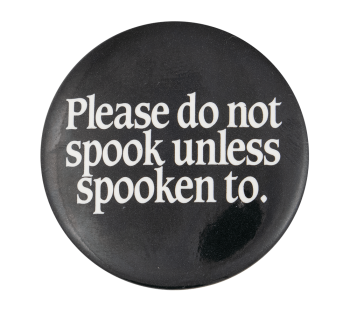 Please Do Not Spook Event Button Museum