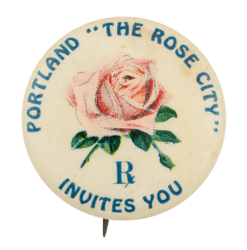 Portland the Rose City Event Button Museum