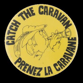 Prenez La Caravane Events Button Museum
