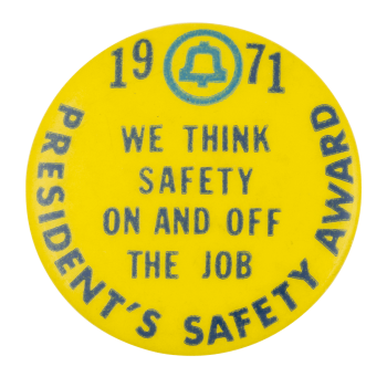 President's Safety Award Event Button Museum
