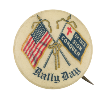 Rally Day By This Sign Event Button Museum