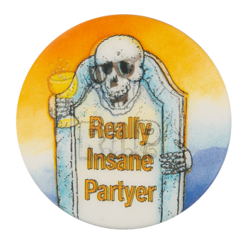 Really Insane Partyer Event Button Museum