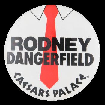 Rodney Dangerfield Event Button Museum