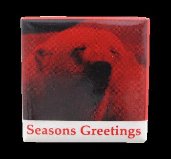 Seasons Greetings Polar Bear Events Button Museum