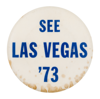 See Las Vegas '73 Event Button Museum
