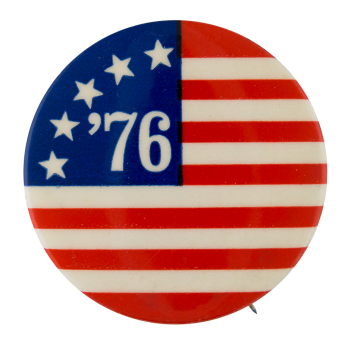 Seventy-Six American Flag Events Button Museum