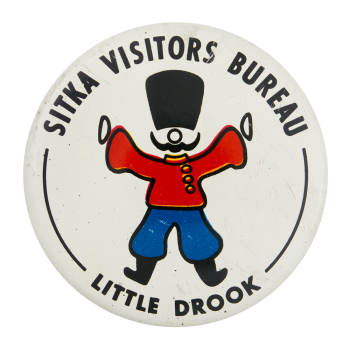 Sitka Visitors Bureau Little Drook Event Button Museum