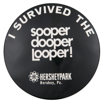 Sooper Dooper Looper Event Button Museum
