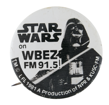 Star Wars on WBEZ Events Button Museum