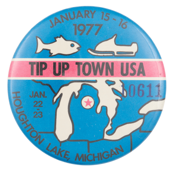 Tip Up Town USA Event Button Museum