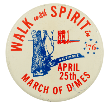 Walk with Spirit in '76 Event Button Museum