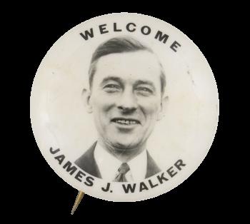 Welcome James J. Walker Event Button Museum