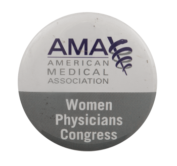 Women Physicians Congress Event Busy Beaver Button Museum