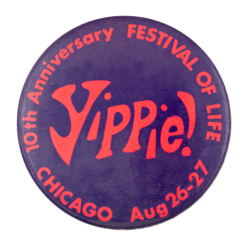 Yippie Festival of Life Chicago Button Museum