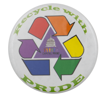 Recycle with Pride Cause Busy Beaver Button Museum