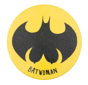 Batwoman Humorous Button Museum