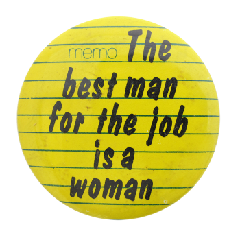 Best Man Is A Woman Humorous Button Museum