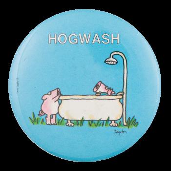 Boynton Hogwash Humorous Button Museum