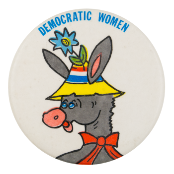 Democratic Women Humorous Button Museum