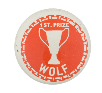 First Prize Wolf Humorous Button Museum