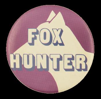 Fox Hunter Humorous Button Museum