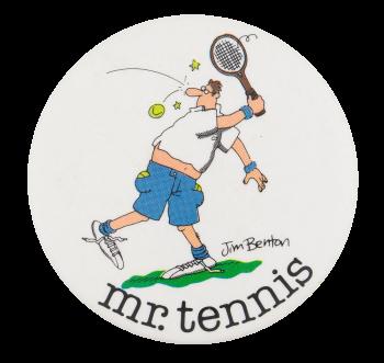 Jim Benton Mr. Tennis Humorous Button Museum