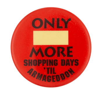 More Shopping Days Humorous Button Museum